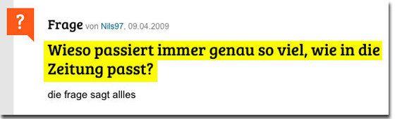 Gute Frage, in der Tat. | Einfach nur 22 dumme Fragen, die niemals aufhören lustig zu sein