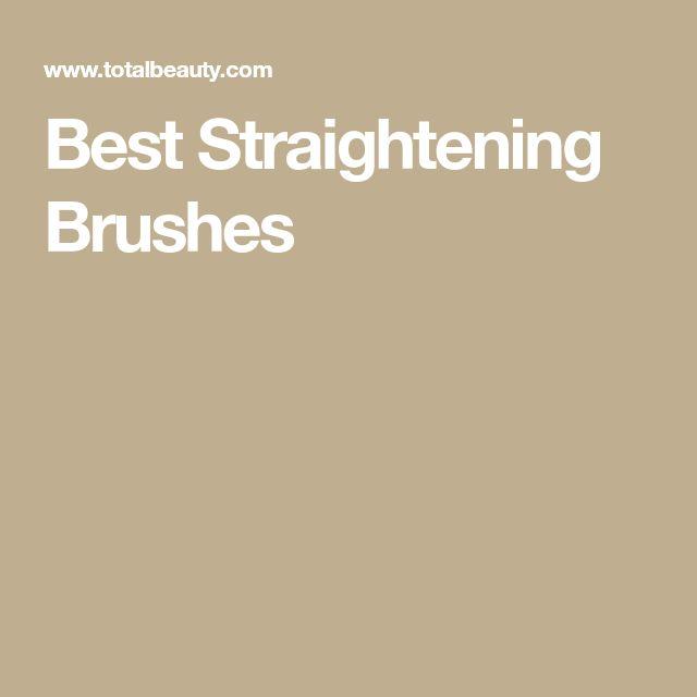 Best Straightening Brushes