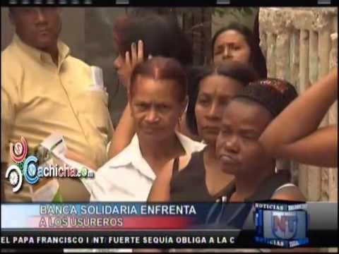 Banca solidaria enfrenta a los usureros #Video - Cachicha.com