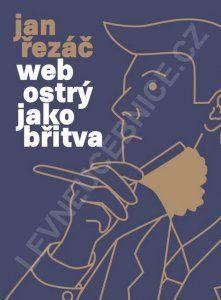 Web ostrý jako břitva - První česká kniha o návrhu webu