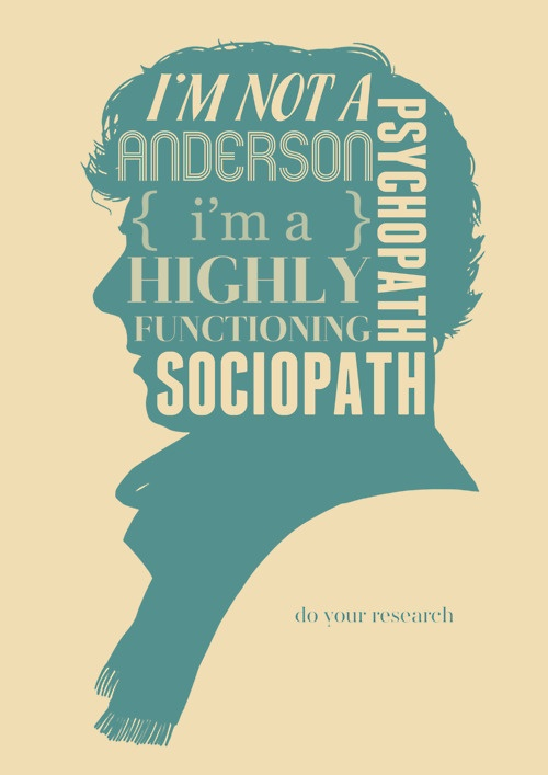 Because being a highly functioning sociopath is definitely better than being a psychopath. Duh.