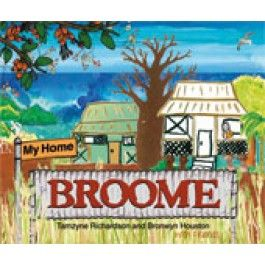 My Home Broome. Home Broome is a beautiful picture book set in the town of Broome in Australia's north west. Inspired by a poem written by nine year old Tamzyne Richardson, it is a rich collage of interesting facts and vibrant artwork that reflects the town's rich history and diverse ecology. Teacher notes: http://www.magabala.com/media/wysiwyg/pdf/My_Home_Broome.pdf