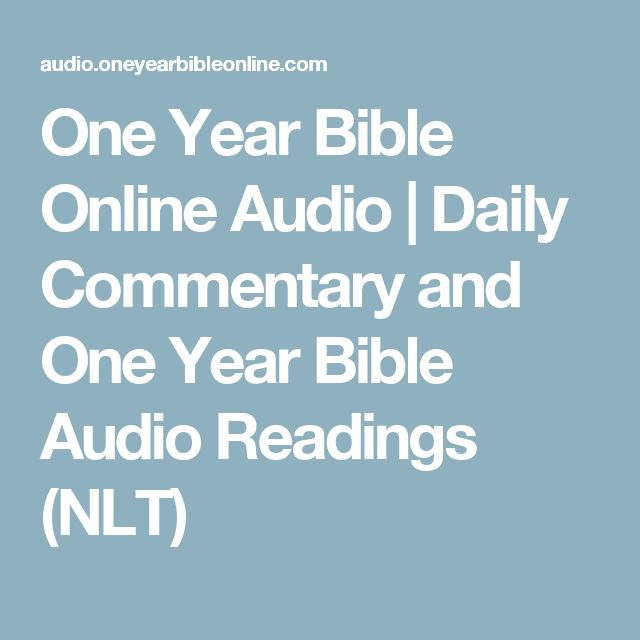 One Year Bible Online Audio | Daily Commentary and One Year Bible Audio Readings (NLT)