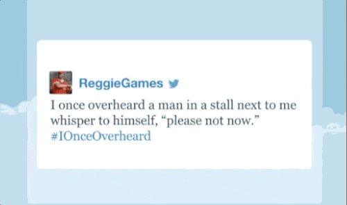 ReggieGames, who once overheard something really weird: