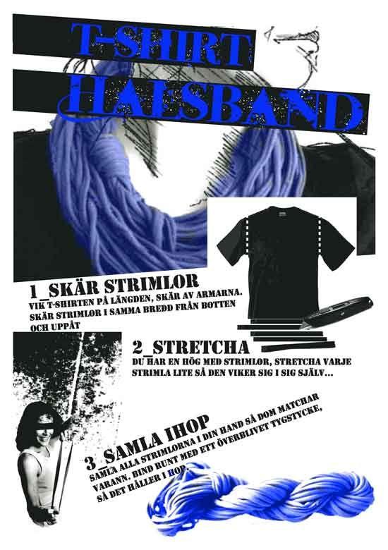365 saker du kan slöjda » #285 Gör ett halsband av en T-shirt!