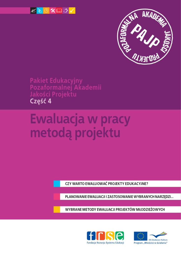 PAJP – część 4 – EWALUACJA W PRACY METODĄ PROJEKTU  Ewaluacja jest elementem bezpośrednio związanym z jakością działań. Systematyczne prowadzenie ewaluacji pozwala uzyskać informację zwrotną związaną z docieraniem do grup docelowych, dostosowaniem działań do potrzeb odbiorców, realizacją celów… Wnioskodawcy zgłaszając do programu swoje projekty muszą zawrzeć we wnioskach sposób przeprowadzenia ewaluacji. Powinna być ona przemyślana i dostosowana do celu i charakteru projektu. Jednak jakość…