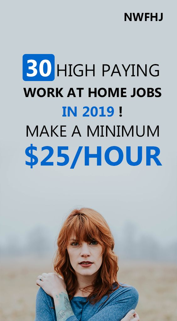 30 high-paying work at home jobs in 2019. Make a minimum of $25 an hour.