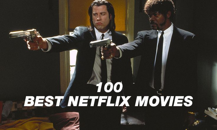 Safe yourself from sifting through the astounding number of films on Netflix. Here are 100 of the best films you should be watching on Netflix right now.