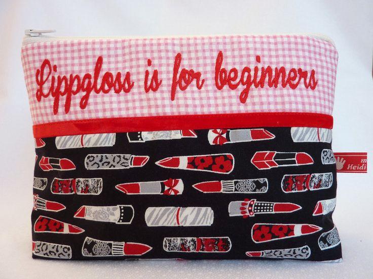 Kosmetiktasche,Lippgloss für Anfänger,Sprüche von made by Heidi auf DaWanda.com