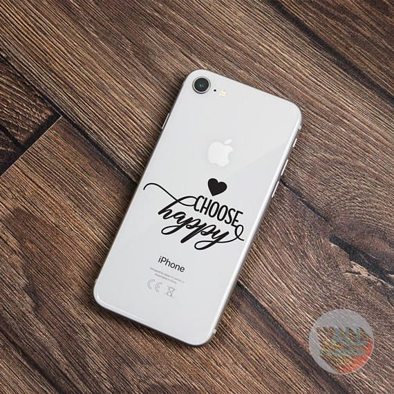 Check out this item in my Etsy shop https://www.etsy.com/listing/559949375/choose-happy-iphone-sticker-iphone-decal