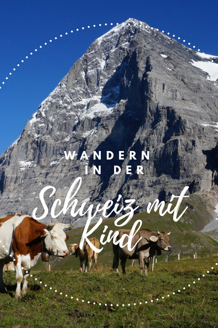 Hüttenwandern Schweiz – Wanderwochenende im Berner Oberland mit Kind – Vo …   – Utazás
