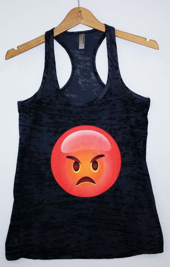 Hey, I found this really awesome Etsy listing at https://www.etsy.com/listing/184046962/burnout-tank-emoji-angry-emoji-shirt