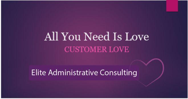 All you need is LOVE....Customer Love