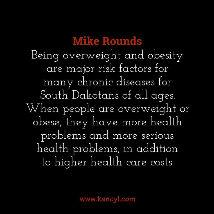 """""""Being overweight and obesity are major risk factors for many chronic diseases for South Dakotans of all ages. When people are overweight or obese, they have more health problems and more serious health problems, in addition to higher health care costs."""", Mike Rounds"""