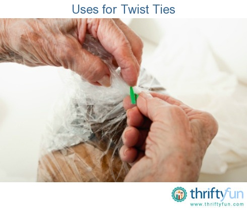 This is a guide about uses for twist ties. Certain food products packed in plastic bags are sealed with a twist tie.