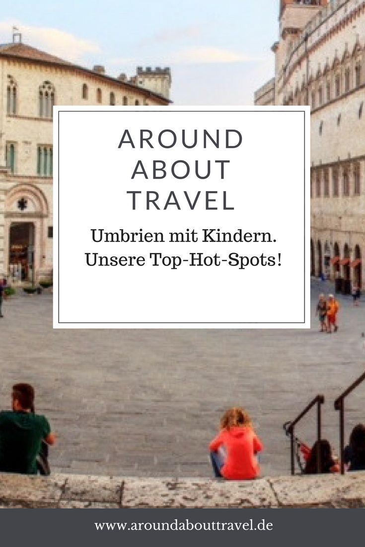 Was könnt Ihr mit Kindern in Umbrien unternehmen? Hier kommen unsere besten Tipps! #umbrien #kinder #familie
