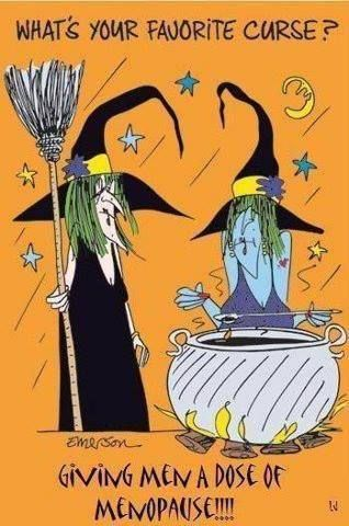 Halloween Humor Menopause...This is too funny...LOL...
