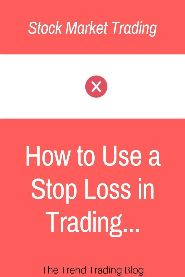 In This Article Discover How To Use A Stop Loss In Stock Market Trading Tradingtips Stock Options Trading Trend Trading Stock Market