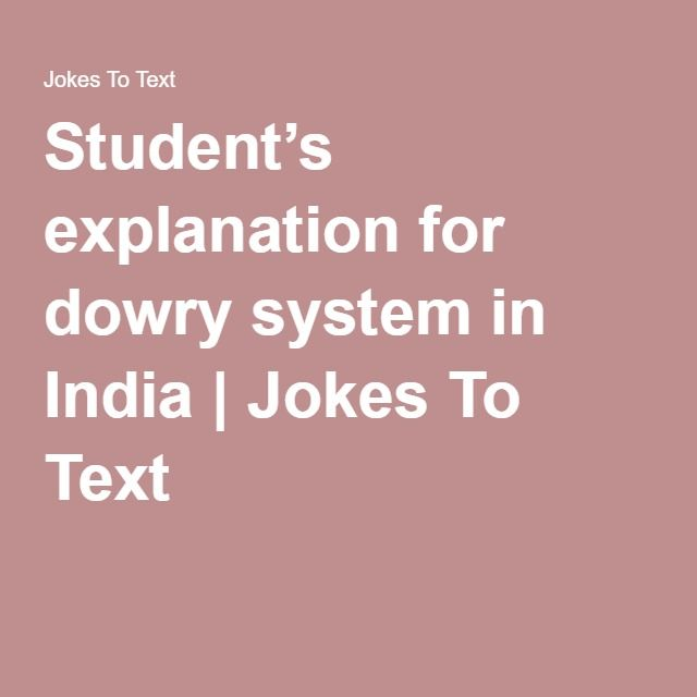 Student's explanation for dowry system in India | Jokes To Text