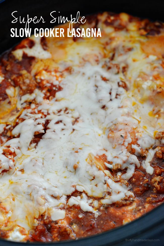 Super Simple Slow Cooker Lasagna from Thirty Handmade Days