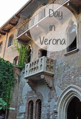 What to see and do when you are in Verona for one day
