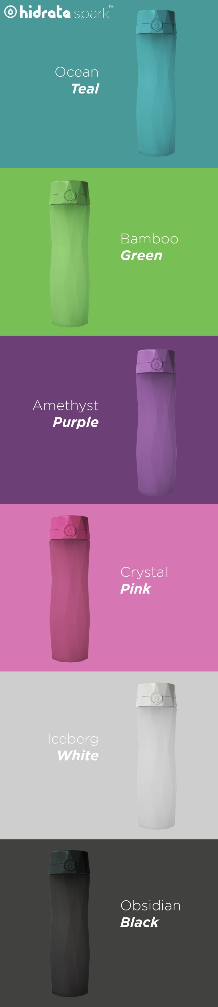 There's a Hidrate Spark for every color of you! Stay hydrated with the most stylish and smartest water bottle ever. It automatically keeps track of how much you drink, syncs to an app on your phone, and GLOWS to remind you to stay hydrated. #HidrateSpark #SmartWaterBottle #WaterBottle #Style #Health #Fitness #fitfam #exercise #workout #water #hydration #wellness