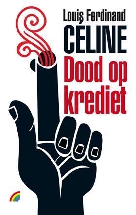 Dood op krediet - Louis-Ferdinand Celine (Paperback, ISBN: 9789041709592 €10,-) Ontwerp: Studio Ron van Roon