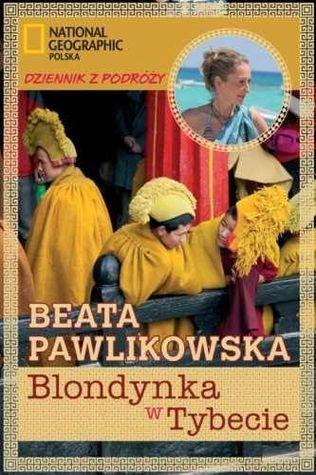 """Beata Pawlikowska """"Blondynka w Tybecie"""" (PL)"""