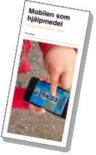 Mobilen som hjälpmedel vid kognitiva funktionshinder