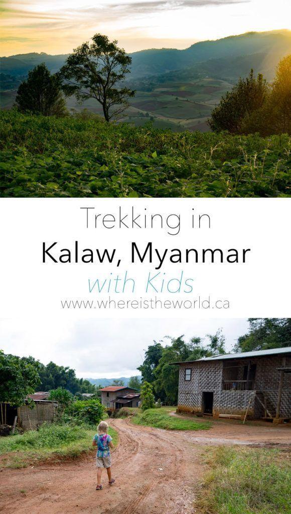 Trekking in Myanmar | Trekking with Kids | Kalaw Trekking | Family Travel | Myanmar | Travel with Kids | Kid Travel |