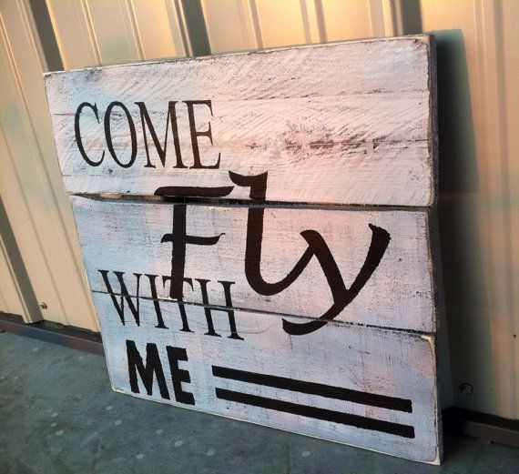 Come Fly With Me Aviation Pallet Barn Wood Sign by CharmingWillows, $40.00