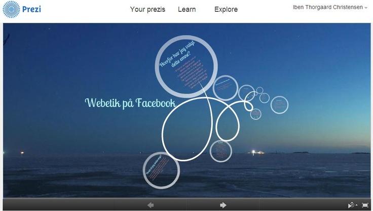 Præsentationsprogram, som kan bruges gennem både www.prezi.com og endnu bedre gennem skoletube, hvor der er adgang med UNI-login.