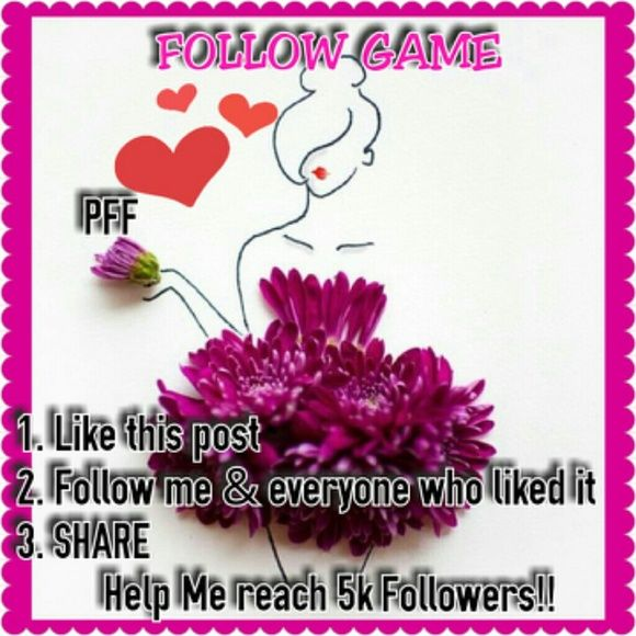 FOLLOW GAME!! PLEASE HELP ME REACH MY NEWBIE GOAL. I was kinda nervous to try this but I do need the help. I am new & learning more everyday. I am a new Mom of a special needs angel. I don't get much time to thank all my current followers & shares as much as I want to. Poshmark has saved me as I had to stop working due my daughters therapy schedule. SO MANY WONDERFUL WOMAN ON HERE THAT HAVE THE  camaraderie I love. THANK YOU ALL & I SHARE & BUY ALSO ;) <3 LOVE Shoes