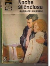 CAMELIA. Nº 564. NOCHE SILENCIOSA.MARIA ADELA DURANGO. BRUGUERA. (AM2)