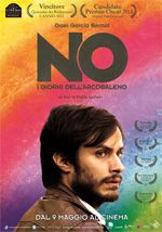No - I giorni dell'arcobaleno (Chile, 2012) - Directed by Pablo Larrain