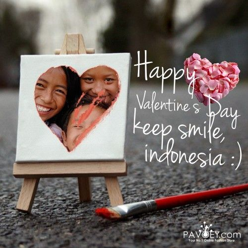 Happy Valentine ! Keep Smile, indonesia :)