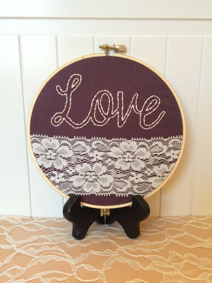 Love And Lace Embroidered Sign, Embroidery Hoop Art With Lace Trim, Plum Wall Decor by PlaidLoveThreads on Etsy https://www.etsy.com/listing/233969503/love-and-lace-embroidered-sign