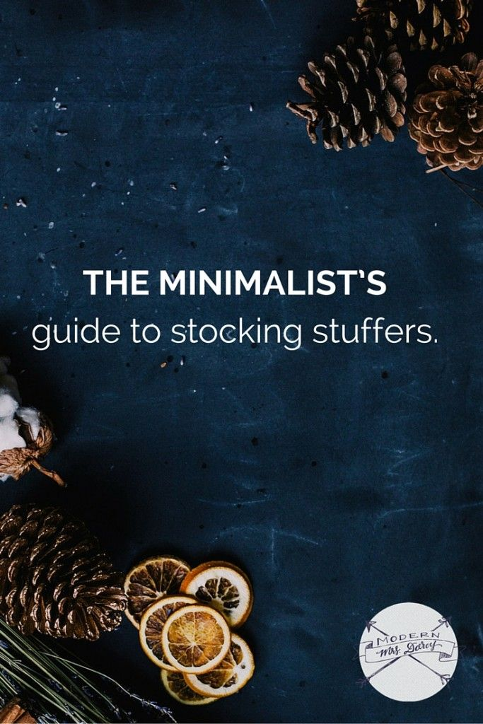 "So now I stay away from the ""traditional"" stocking stuffers--the cutesy little trinkets and toys and games.  Those little trinkets are just stuff, and we don't need any more stuff around here. Instead, try a minimalist approach to stocking stuffers."