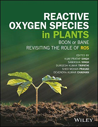 Revisiting The Role Of Reactive Oxygen Species (Ros) In Plants: Ros Boon Or Bane For Plants? PDF