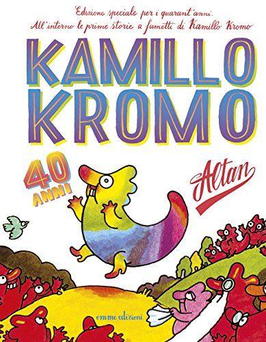 Ho approfittato di questa edizione speciale per i 40 anni, e devo dire che le storie di Kamillo non sono affatto invecchiate. Simpatiche da proporre ai bambini da 7 anni in su, e con una nota introduttiva dell'autore interessante anche per noi grandi. Gradevole.