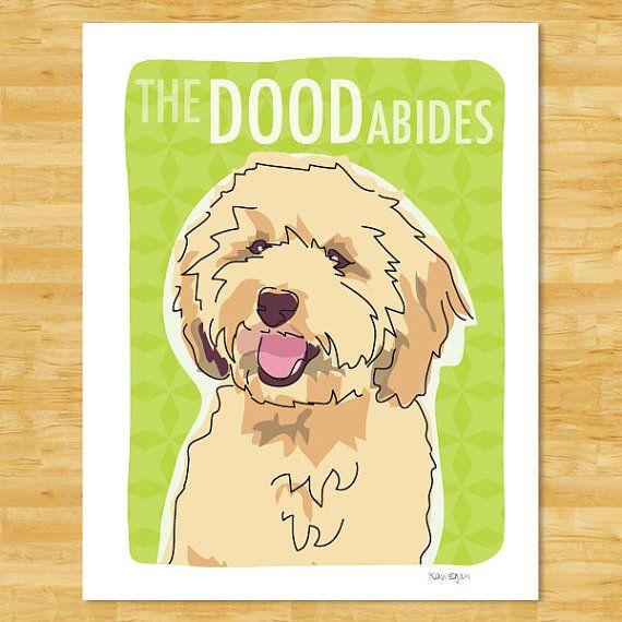 Labradoodle Print 5x7 Dog Art - The Dood Abides - Black Tan White or Brown Labradoodle