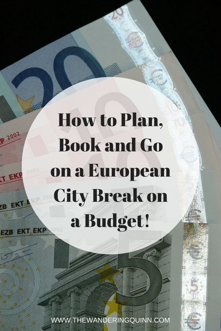 How to Plan, Book and Go on a European City Break on a Budget! This is how I plan, book and go on City Breaks in Europe on a budget. From booking flights, booking accommodation, where to eat and what to do.