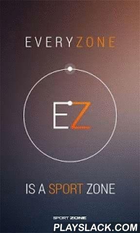 Every Zone  Android App - playslack.com ,  O Every Zone é uma rede social do desporto feita a pensar em nós! A pensar em pessoas como tu, que não correm só por correr. É para os que saem de casa para correr ainda antes do sol nascer. É para os amigos que incentivam os outros a não parar. É para os competitivos e para os que correm por prazer. É para o desconhecido que passa todos os dias em frente à tua janela a correr, para chegar mais longe todos os dias. É para todos os amantes do…