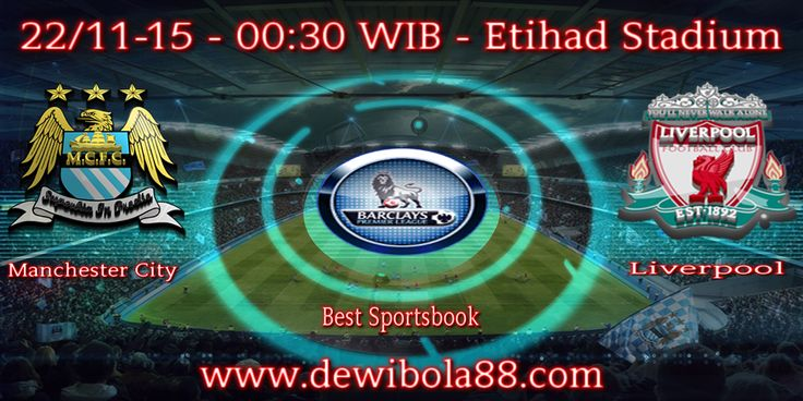 Dewibola88.com | ENGLISH PREMIER LAEGUE | Manchester City vs Liverpool | Gmail : ag.dewibet@gmail.com YM : ag.dewibet@yahoo.com Line : dewibola88 BB : 2B261360 Path : dewibola88 Wechat : dewi_bet Instagram : dewibola88 Pinterest : dewibola88 Twitter : dewibola88 WhatsApp : dewibola88 Google+ : DEWIBET BBM Channel : C002DE376 Flickr : felicia.lim Tumblr : felicia.lim Facebook : dewibola88