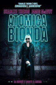 Atomica bionda streraming gratis in hd Film completo! 2017