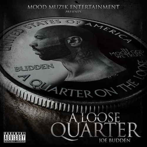 Joe Budden A Loose Quarter Free Hip Hop MixTaPE DowNLoaD