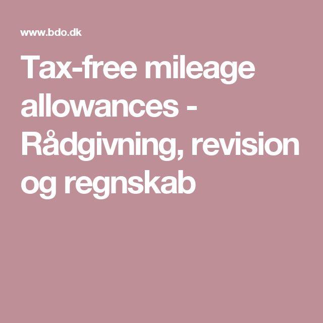 Tax-free mileage allowances - Rådgivning, revision og regnskab