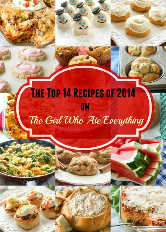 The Top 14 recipes of 2014 on The Girl Who Ate Everything. The first 10 recipes are the ones that...