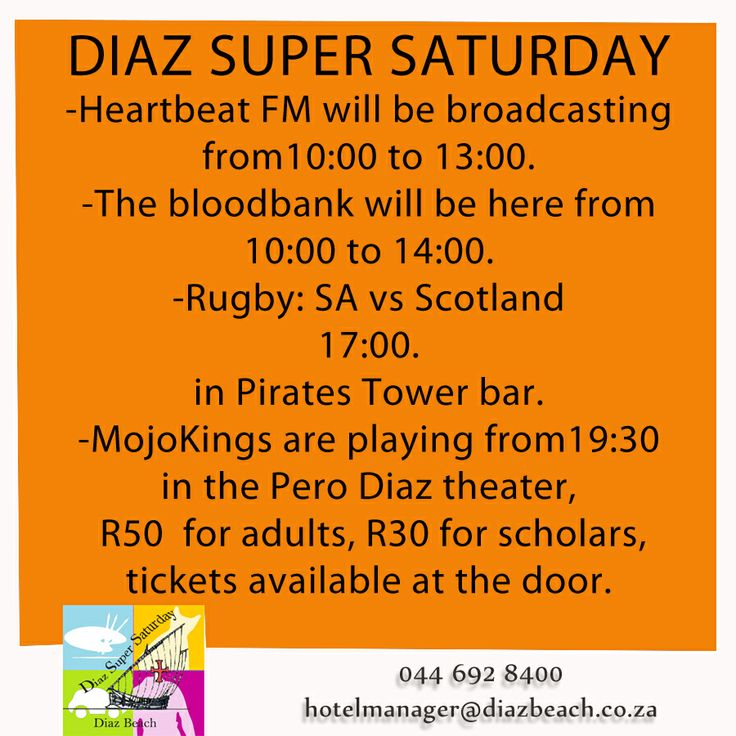 Come by for Diaz Super Saturday tomorrow the 28th of June. Their is loads of fun to be had, don't miss out! -Heartbeat FM will be broadcasting from 10:00 to 13:00. -The Bloodbank will be here from 10:00 to 14:00. -Rugby: SA vs Scotland 17:00 in Pirates Tower bar. -Mojo Kings are preforming at 19:30 in the Pero Diaz theater, R50  for adults, R30 for scholars, tickets will be available at the door. #Diaz #DiazSuperSaturday #MosselBay