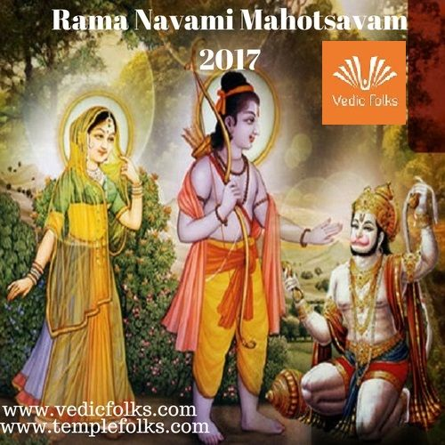 Rama Navami Mahotsavam 2017 reduces the effects of negative Karma and ensures that an individual achieves mental strength, vigour and vitality along with will power and self esteem. The ritual mitigates problems and heralds prosperity and success.